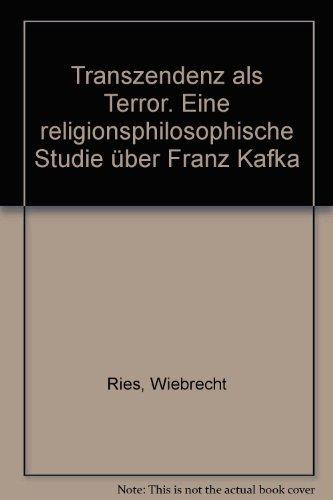 9783456895215: Transzendenz als Terror. Eine religionsphilosophische Studie über Franz Kafka