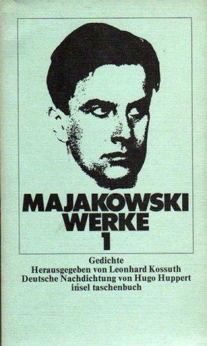 Werke 1. Erster Band. Gedichte: Wladimir Majakowski