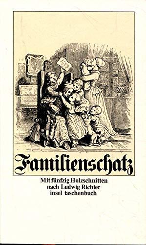 Der Familienschatz (Insel Taschenbuch ; 34) (German: Ludwig Richter