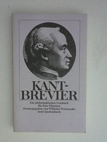 Kant-Brevier: Weischedel, Wilhelm: