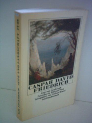 9783458017622: Caspar David Friedrich: Auge und Landschaft - Zeugnisse in Bild und Wort.
