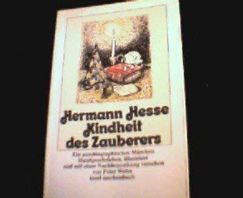 Kindheit des Zauberers: Ein autobiographisches Märchen, Handgeschrieben,: Hermann Hesse