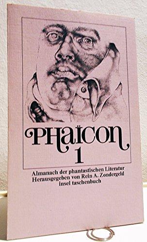 9783458017691: Phaicon I. Almanach der phantastischen Literatur.