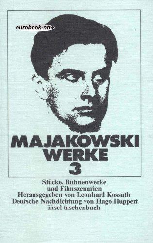 Majakowski - Werke 3. Stücke, Bühnenwerke und: Wladimir Majakowski