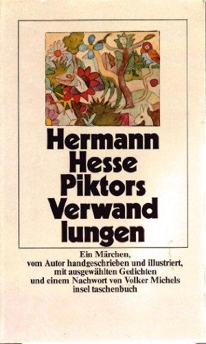 Piktors Verwandlungen. Ein Liebesmärchen, vom Autor handgeschrieben: Hesse, Hermann