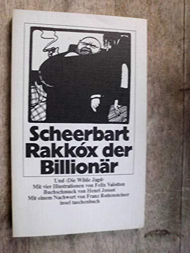 9783458018964: Rakk�x der Billion�r : ein Protzenroman, und die wilde Jagd : ein Entwicklungsroman in acht anderen Geschichten (Insel Taschenbuch)