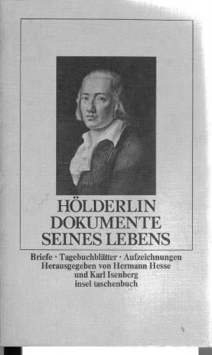 Hölderlin : Dokumente seines Lebens : Briefe,: Holderlin, Friedrich: