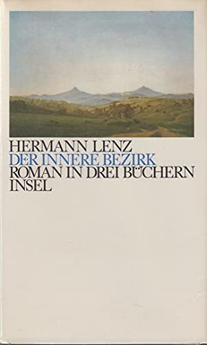 9783458049166: Der innere Bezirk: Roman in drei Büchern