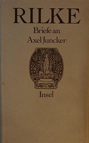 9783458049722: Briefe an Axel Juncker