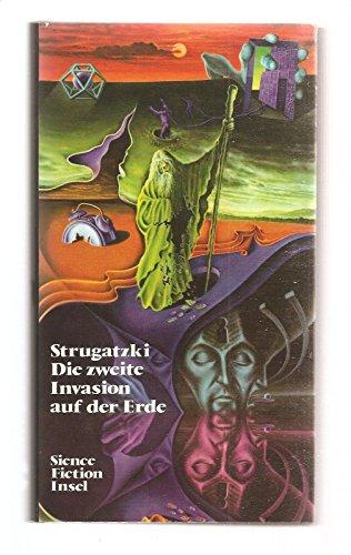 9783458058588: Die zweite Invasion auf der Erde, Zwei Science-Fiction-Erzählungen, Aus dem Russischen von Giuseppina Morbioli,