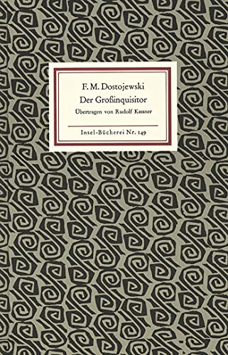 Der Großinquisitor. Übertragen von Rudolf Kassner
