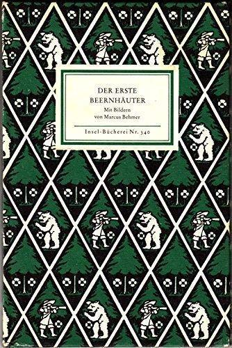 Der erste Beernhaeuter.: Behmer, Marcus [Ill.]: