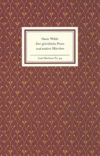 Der glückliche Prinz und andere Erzählungen.: Oscar Wilde