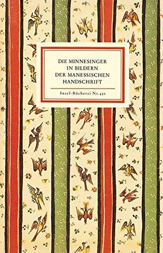 9783458084501: Die Minnesinger ( Minnesänger) in Bildern der Manessischen Handschrift.