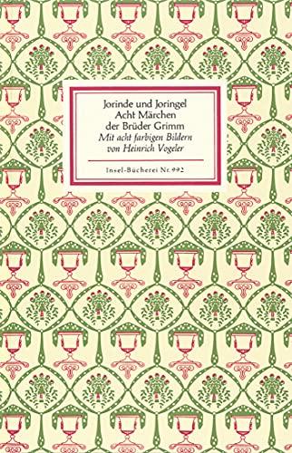 Jorinde und Joringel: Acht Märchen der Brüder Grimm (Insel-Bücherei) - Grimm, Jacob, Wilhelm Grimm und Heinrich Vogeler