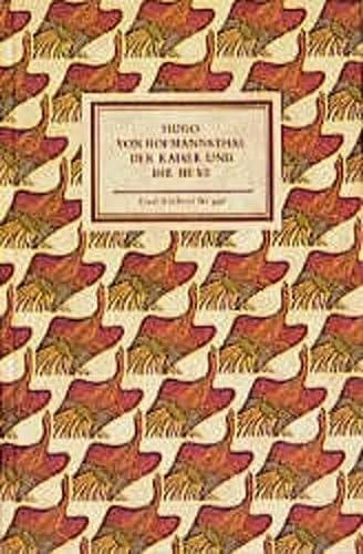 Der Kaiser und die Hexe. Hugo von: Hofmannsthal, Hugo von