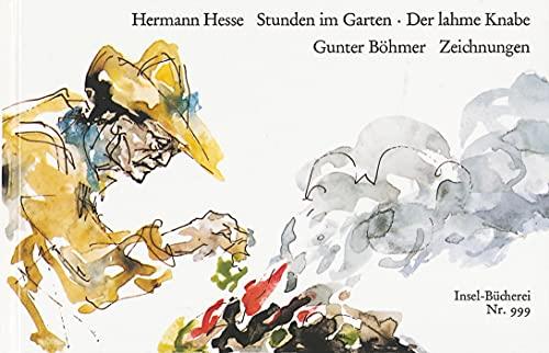 Stunden im Garten Insel-Bücherei ; Nr. 999 - Hesse, Hermann und Gunter Böhmer