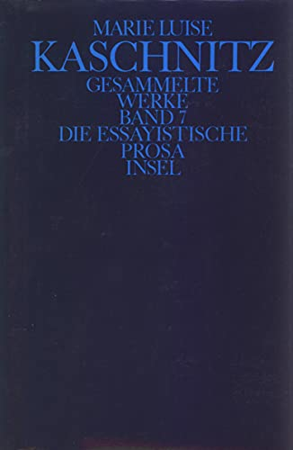 Die essayistische Prosa: Marie Luise Kaschnitz