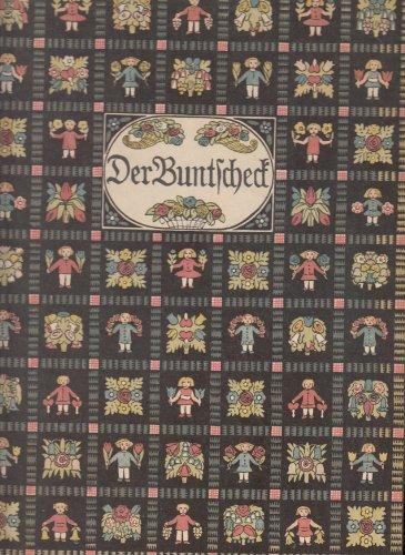 9783458142324: Der Buntscheck. Ein Sammelbuch herzhafter Kunst für Ohr und Auge deutscher Kinder