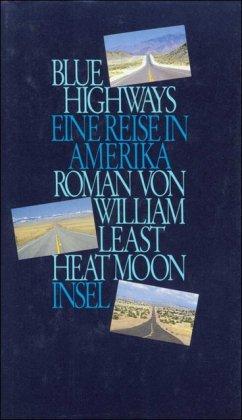 9783458142362: Blue Highways. Eine Reise in Amerika.