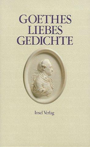 9783458142980 Goethes Liebesgedichte Abebooks Unknown