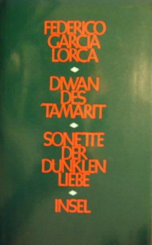 9783458143192: Diwan des Tamarit /Sonette der dunklen Liebe. Gedichte. Zweisprachig