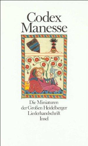 9783458143857: Codex Manesse: Die Miniaturen der Grossen Heidelberger Liederhandschrift (German Edition)