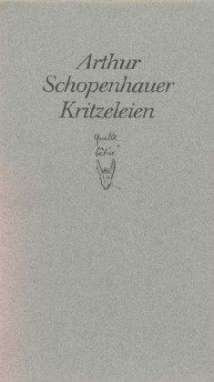 Kritzeleien.: Schopenhauer, Arthur: