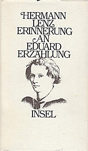 Erinnerung an Eduard: Lenz, Hermann: