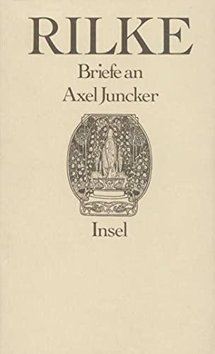9783458149729: Briefe an Axel Juncker