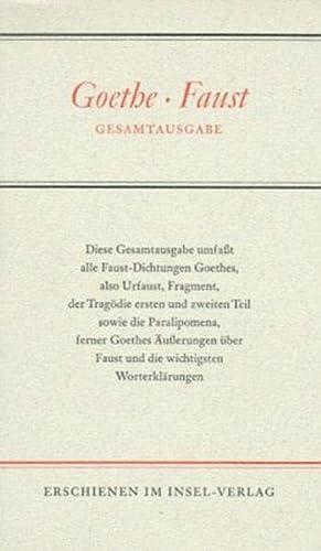 9783458151890: Faust - Gesamtausgabe: Urfaust, Faust I, Faust II, Fragment, Parerga und Paralipomena.