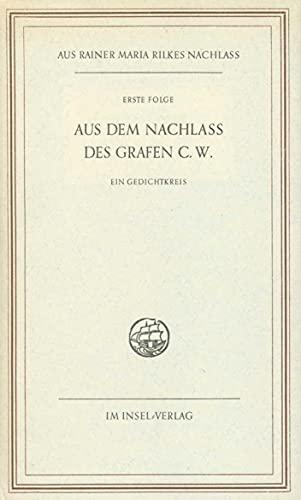 9783458153245: Aus dem Nachlaß des Grafen C. W: Ein Gedichtkreis