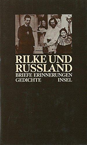 Rilke und Rußland. Briefe, Erinnerungen, Gedichte. Asadowski, Konstantin and Rilke, Rainer ...