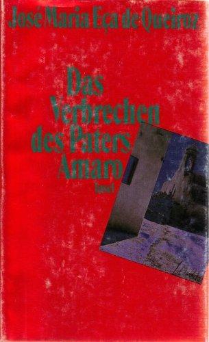 9783458160052: Das Verbrechen des Paters Amaro. Roman