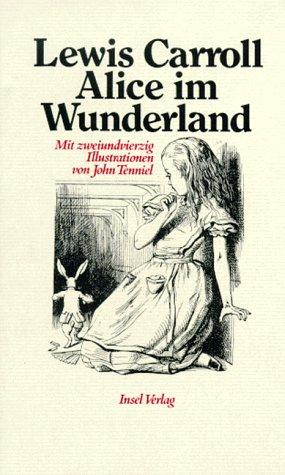 9783458160267: Alice Im Wunderland, Alice Hinter Den Spiegeln