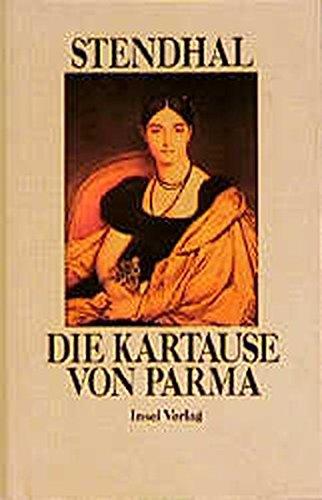 9783458160595: Die Kartause von Parma. Vollständige Ausgabe