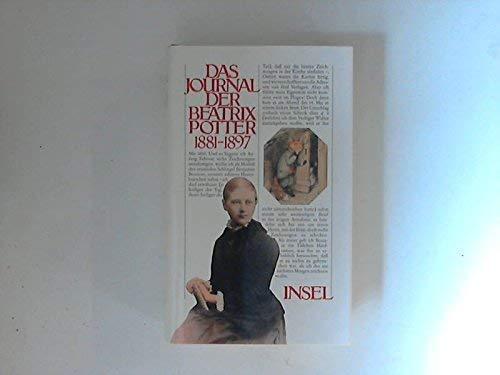 Das Journal der Beatrix Potter 1881-1897 [Gebundene Ausgabe] Beatrix Potter (Autor): Beatrix Potter...