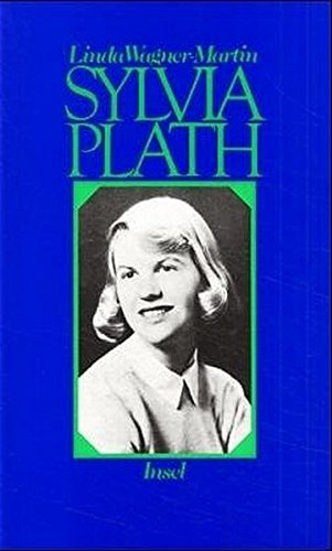 9783458160779: Sylvia Plath. Eine Biographie. (German Edition)