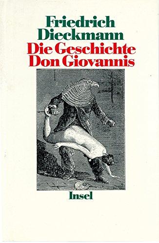9783458161141: Die Geschichte Don Giovannis. Werdegang eines erotischen Anarchisten