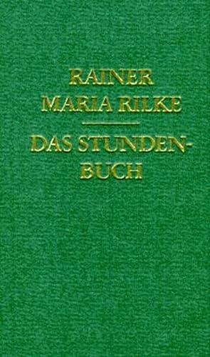 9783458161790: Das Stunden- Buch.