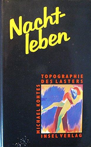 9783458166146: nachtleben-topographie_des_lasters