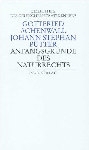 9783458167006: Anfangsgründe des Naturrechts: Band 5: Gottfried Achenwall/Johann Stephan Pütter: Anfangsgründe des Naturrechts: Bd. 5