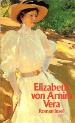 Vera: Roman - Elizabeth von Arnim