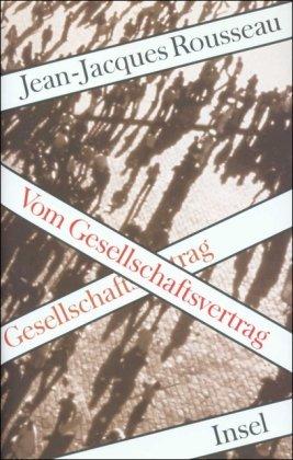 9783458167679: Vom Gesellschaftsvertrag oder Grundlagen des politischen Rechts. Aus dem Franz. von Erich Wolfgang Skwara.
