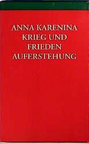 Die grossen Romane Anna Karenina. Krieg und Frieden. Auferstehung: Tolstoi, Leo N:
