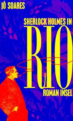 9783458168409: Sherlock Holmes In Rio: Roman
