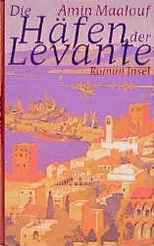 9783458168706: Die Häfen der Levante.