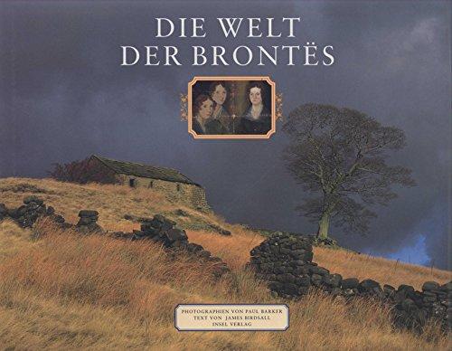 Die Welt der Brontes: Birdsall, James