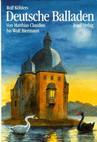9783458169314: Deutsche Balladen. Sonderausgabe. Von Matthias Claudius bis Wolf Biermann.