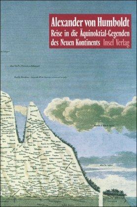 9783458169475: Reise in die Äquinoktial-Gegenden des Neuen Kontinents
